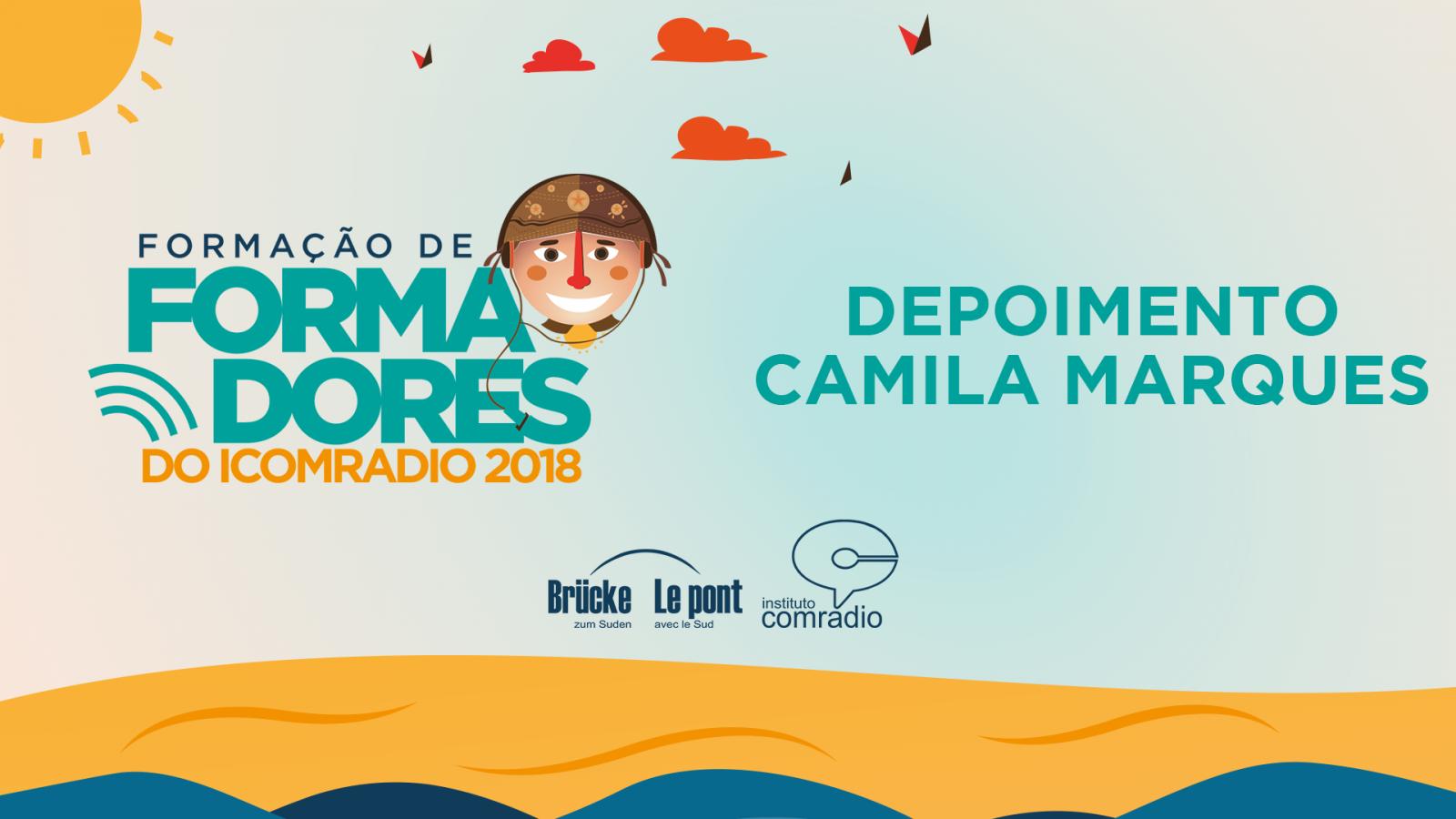 Depoimento Camila Marques - Oficina de Formação de Formadores do IComradio